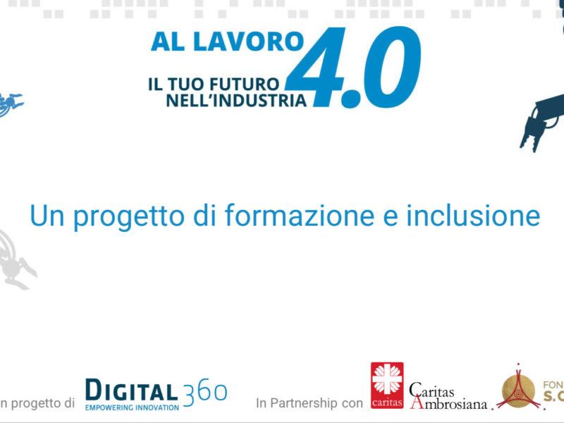 """DIGITAL360 lancia """"AL LAVORO 4.0"""", il progetto di inclusione social che offre a giovani che non lavorano e non studiano un percorso di formazione gratuito per lavorare nel mondo dell'Industria 4.0"""